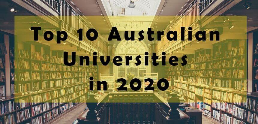 بهترین دانشگاه های استرالیا: رتبه بندی دانشگاه های برتر استرالیا در سال 2020